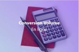 Conversion Volume en ligne